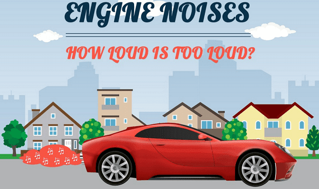 Car Engine Noises: How Loud is Too Loud