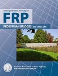 AASHTO Guide Specifications for Design of FRP Pedestrian Bridges