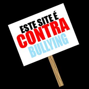 Não ao Bullying!!!