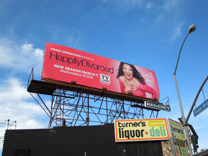 Fran Drescher Happily Divorced season 2 billboard