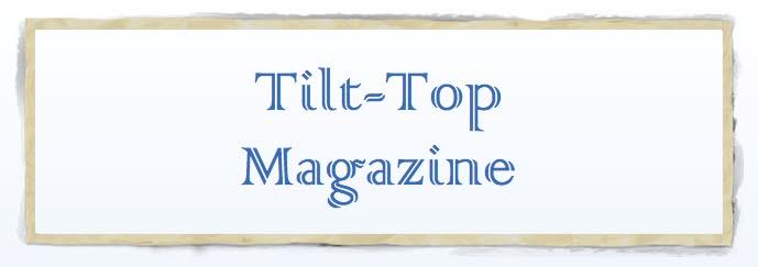 Tilt-Top Magazine