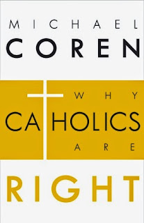 Catholics are right