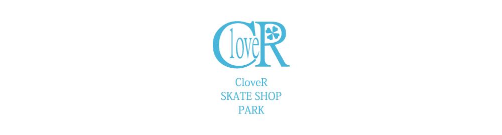 CloveR Skateshop Park