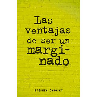 Las ventajas de ser un marginado, de Stephen Chobsky