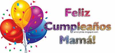 Imagenes para felicitar a mamá en su cumpleaños