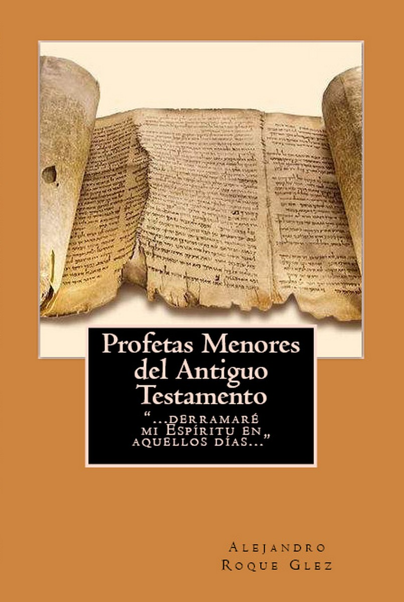 Alejandro's Libros: Profetas Menores del Antiguo Testamento.