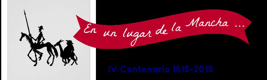IV Centenario Don Quijote de la Mancha