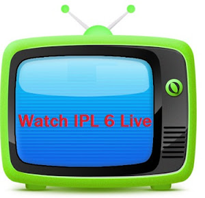 Watch IPL 6 Live Matches