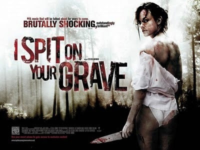 I Spit on Your Grave (2010).