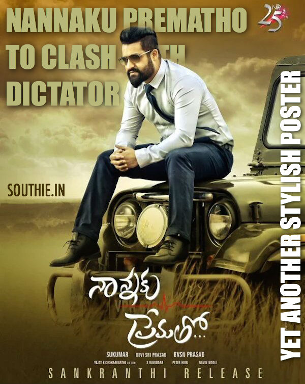 Nannaku Prematho and Dictator to clash Sankranthi 2016. NTR to lock horns for the first time against his uncle Balakrishna. NTR 25, Nannaku, Prematho, Balakrishna, Dictator,