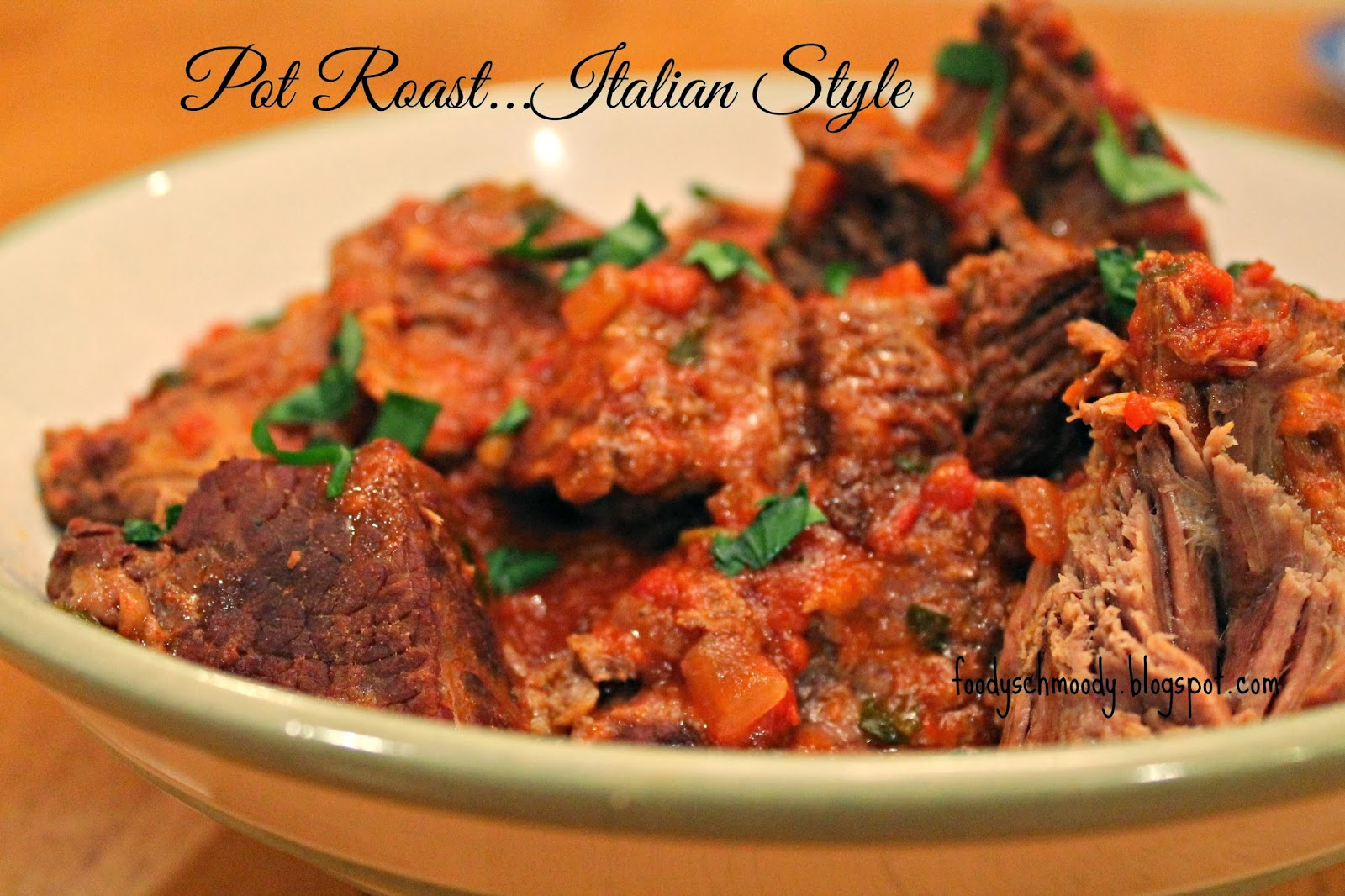 Pot Roast...Italian Style & A Leftover Make Over - Foody Schmoody Blog ...