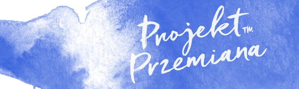 Projekt Przemiana