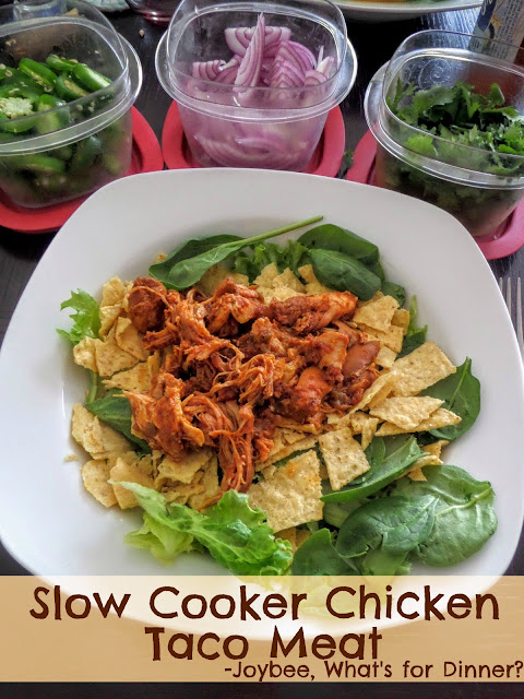 Joybee, What's for Dinner? : Slow Cooker Chicken Taco Meat
