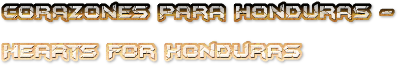 Corazones Para Honduras - Hearts For Honduras