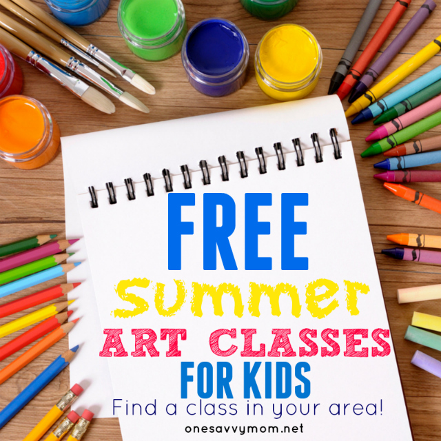 FREE Summer Art Classes For Kids - Find A Class In Your Area onesavvymom one savvy mom blog