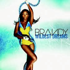 brandy wildest dreams lyrics