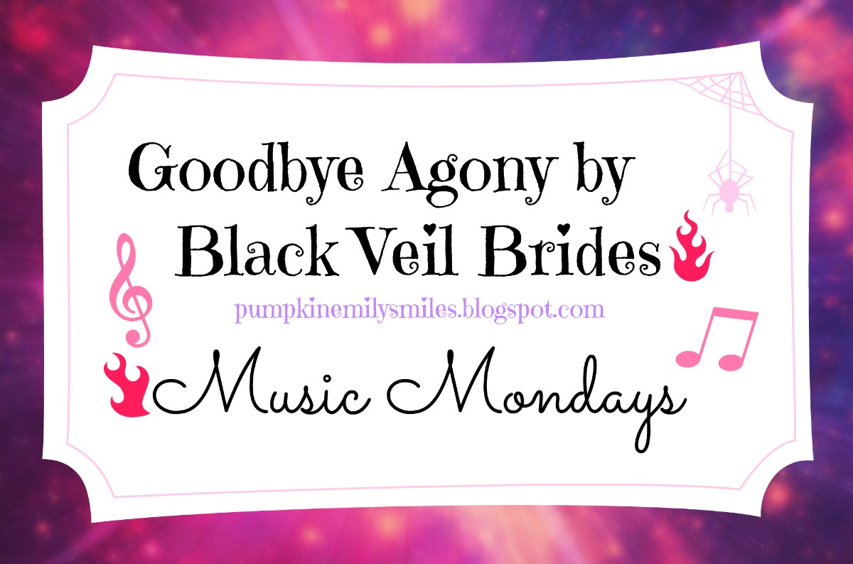 Goodbye Agony by Black Veil Brides Music Monday's