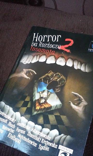 Patronat Szufladopółki - Horror na Roztoczu 2 - Insomnia, (recenzja - podsumowanie)