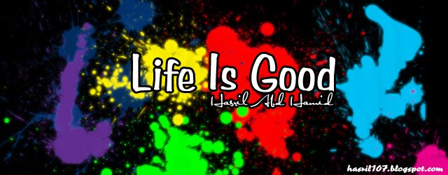 ::Life Is Good::