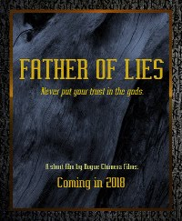 IN PRODUCTION: Father of Lies