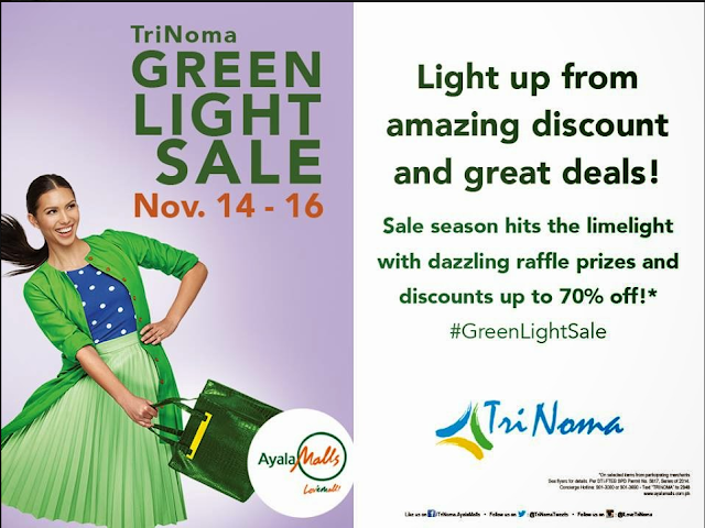 TRINOMA: GREEN LIGHT SALE NOVEMBER 14-16, 2014