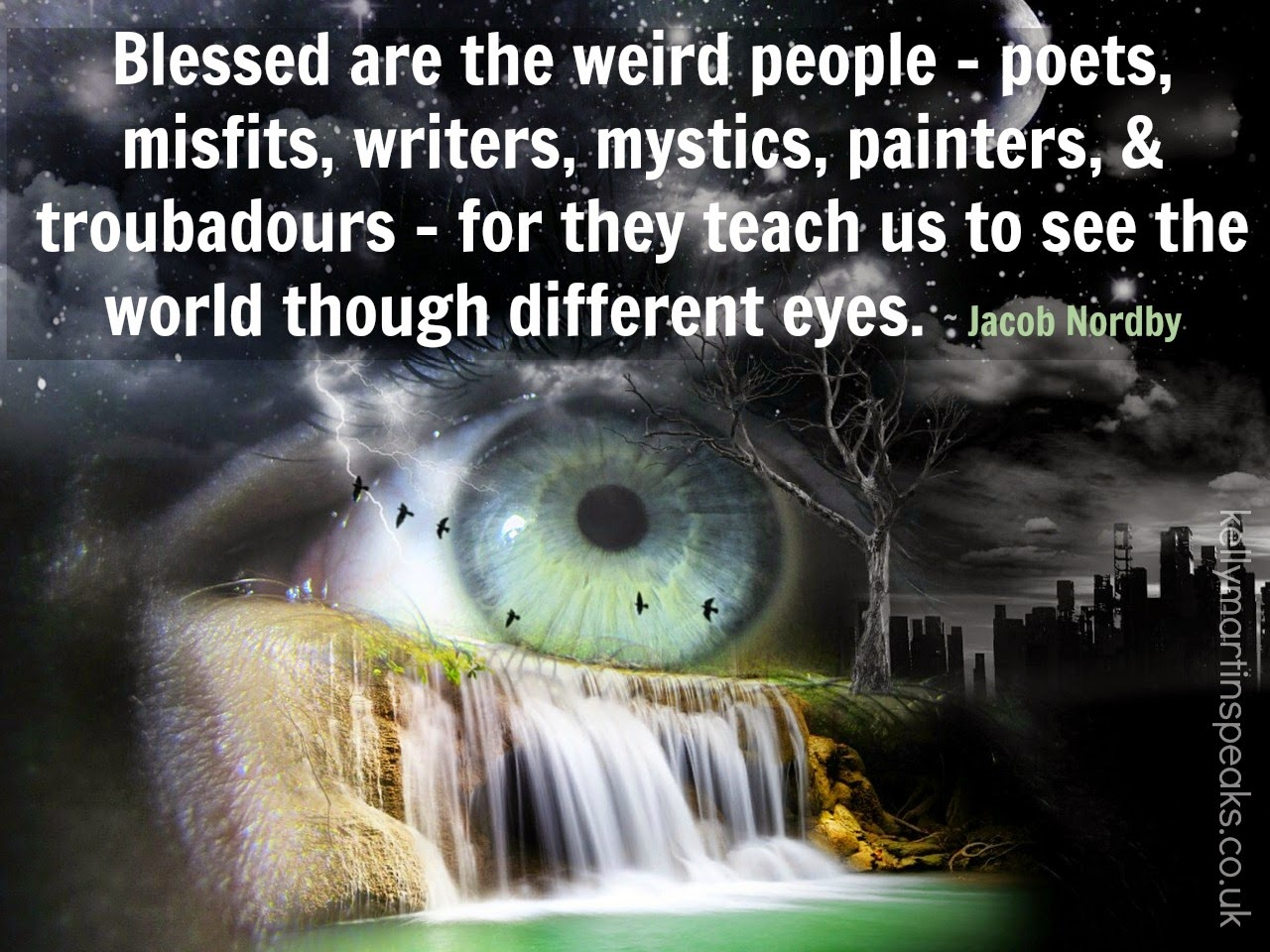 Blessed are the weird people quote