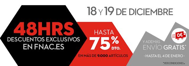 Mejores ofertas 48 horas de descuentos exclusivos en Fnac.es