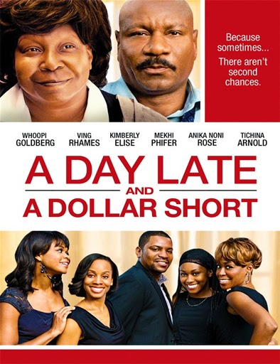 Ver A Day Late and a Dollar Short (2014) Online