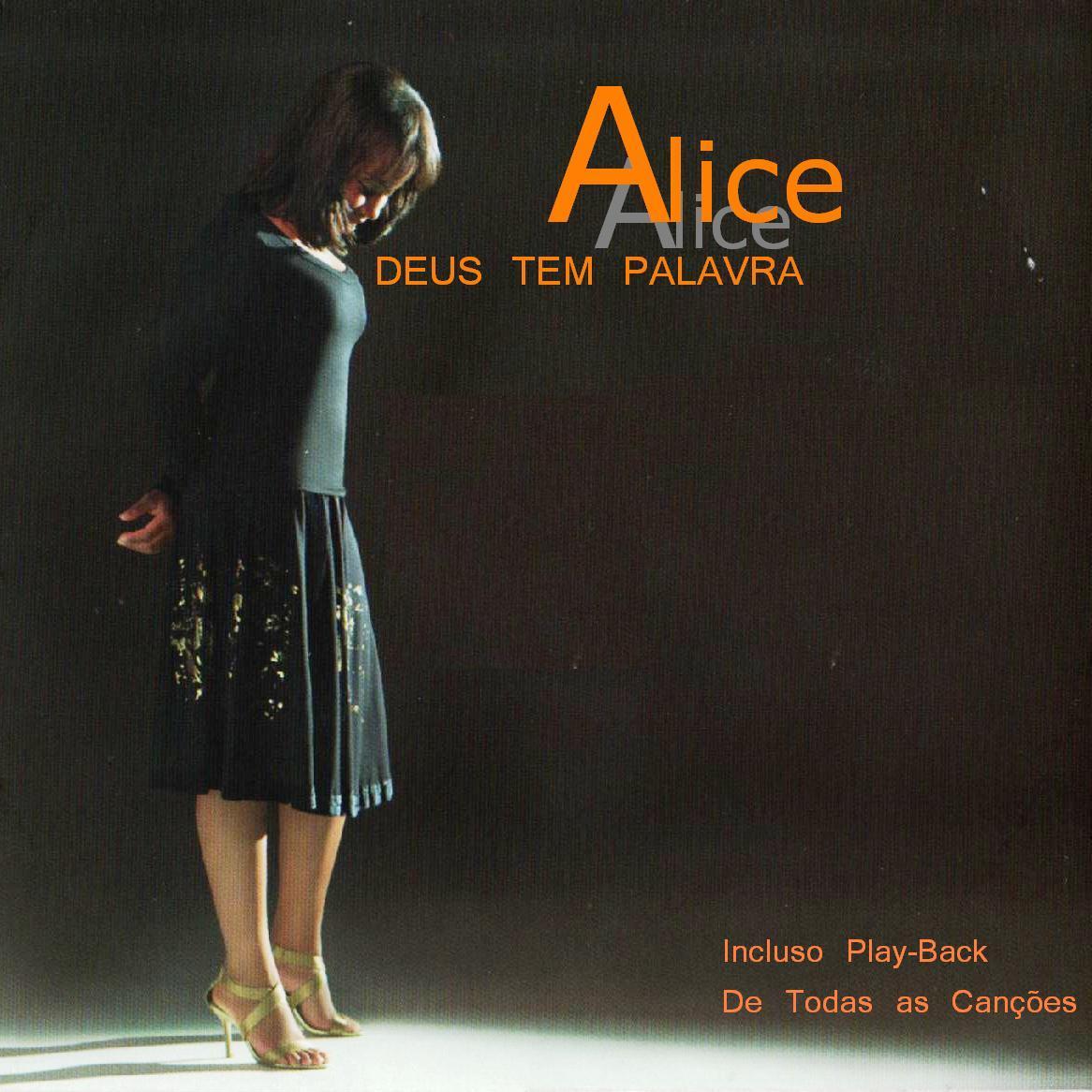 Alice - Deus tem palavra