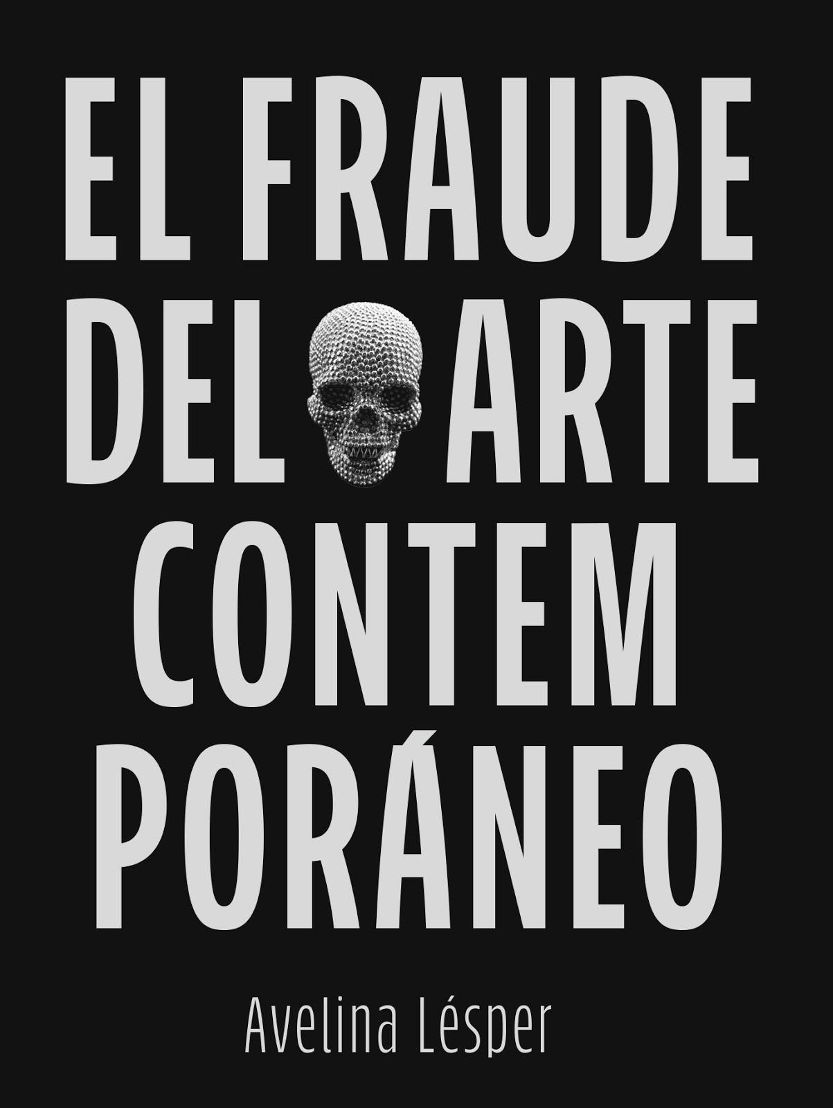 El Fraude del Arte Contemporáneo