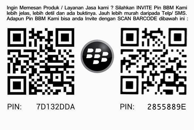 Invite Pin BBM Kami : 7d132dda / 2855889e - Untuk komunikasi lebih mudah dan cepat.