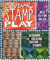 Carve Stamp Play by Julie Balzer