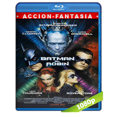 Batman 4 Y Robin (1997) BRRip Full 1080p Audio Trial Latino-Castellano-Ingles 5.1