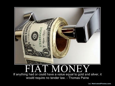 Fiat money: If anything had or could have a value equal to gold and silver, it would require no tender law - Thomas Paine