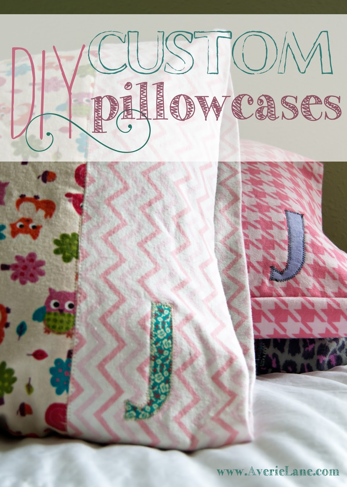 DIY Custom Pillowcases | Averie Lane: DIY Custom Pillowcases