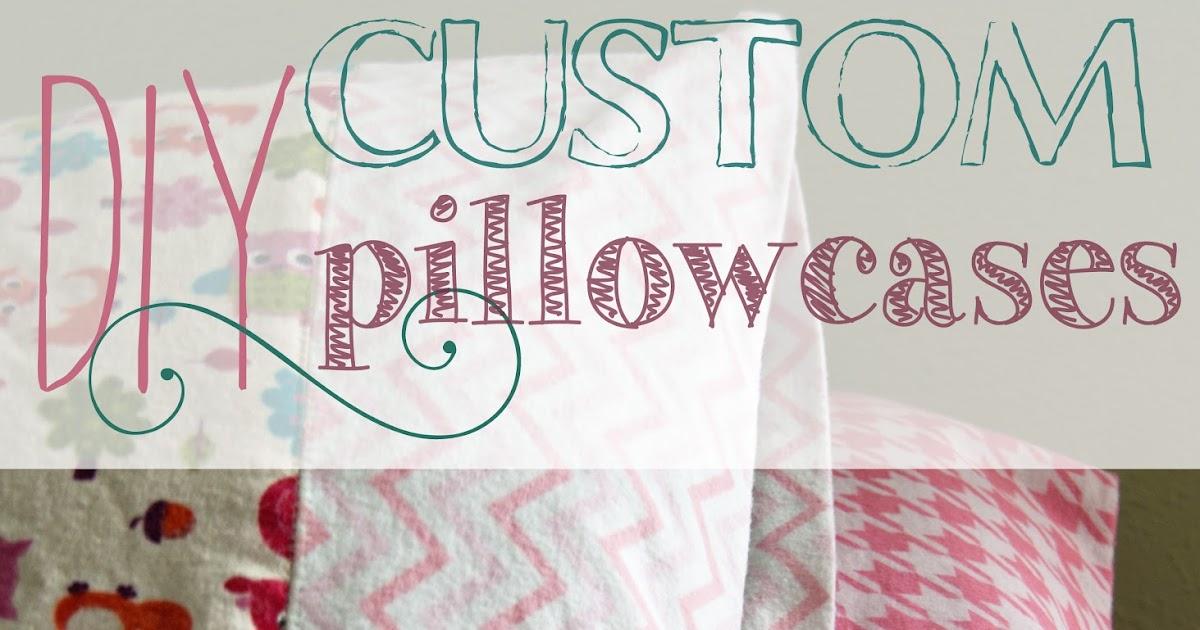 DIY Custom Pillowcases