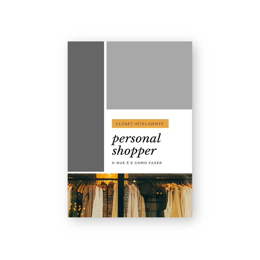 Personal Shopper - o que é e como fazer