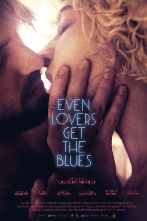 Even Lovers Get The Blues Legendado