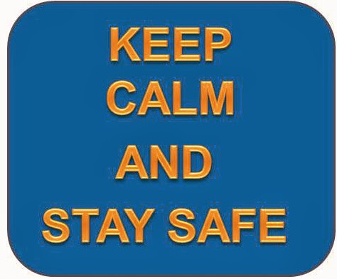 Sign: Keep Calm and Stay Safe
