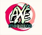 Axé Maniakos
