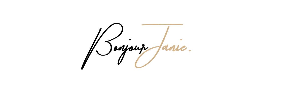 Bonjour, Janie!
