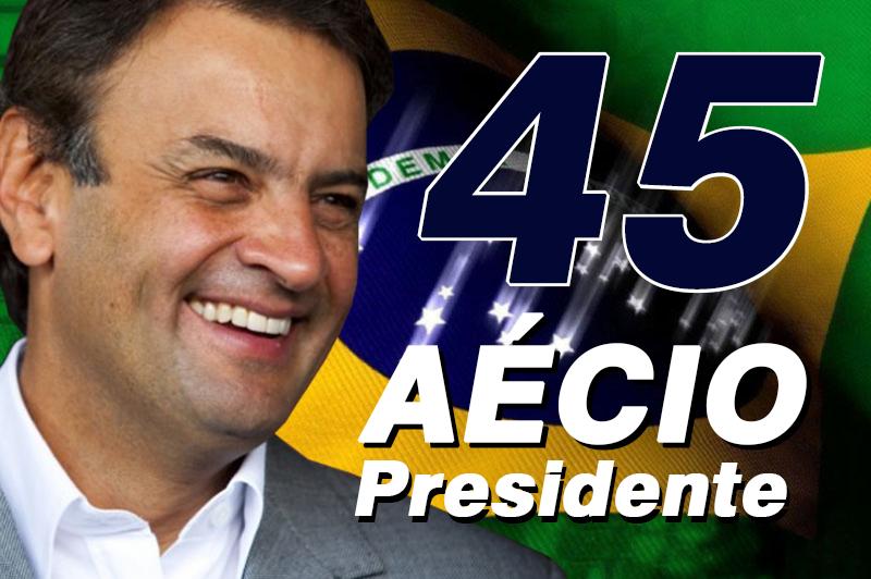 VOTE EM AÉCIO PRESIDENTE 45!