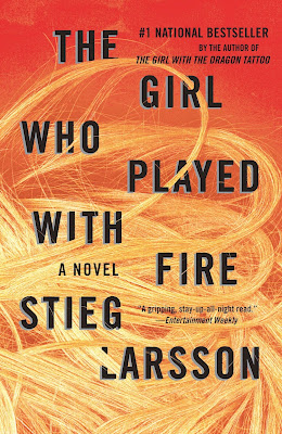 Stieg Larsson:  The Girl Who Played with Fire [Dívka, která si hrála s ohněm]