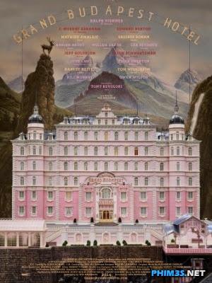 Khách Sạn Đế Vương Full Hd ... -  The Grand Budapest ...