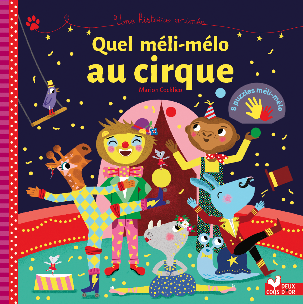Quel méli-mélo au cirque