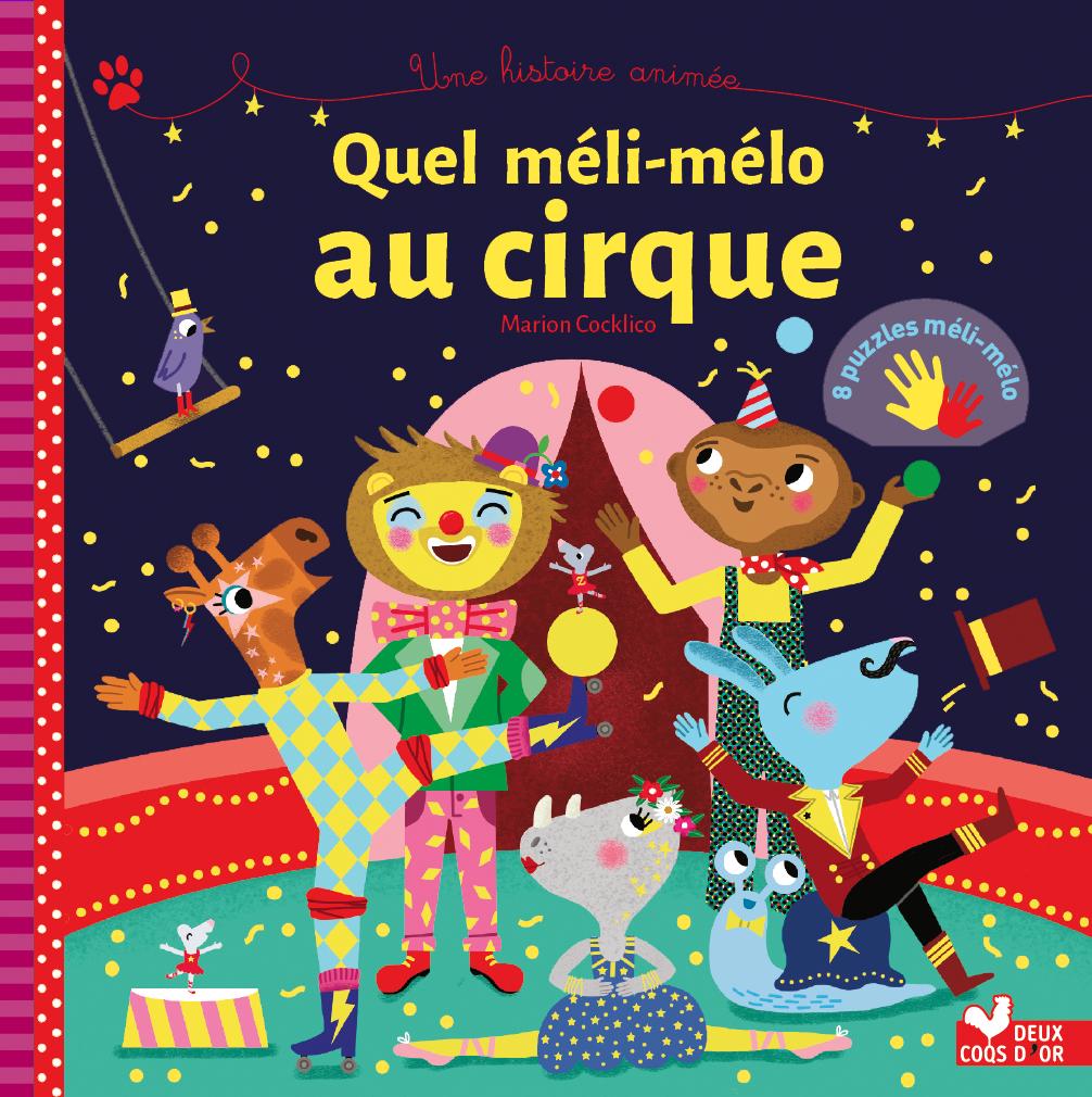 Quel méli-mélo au cirque