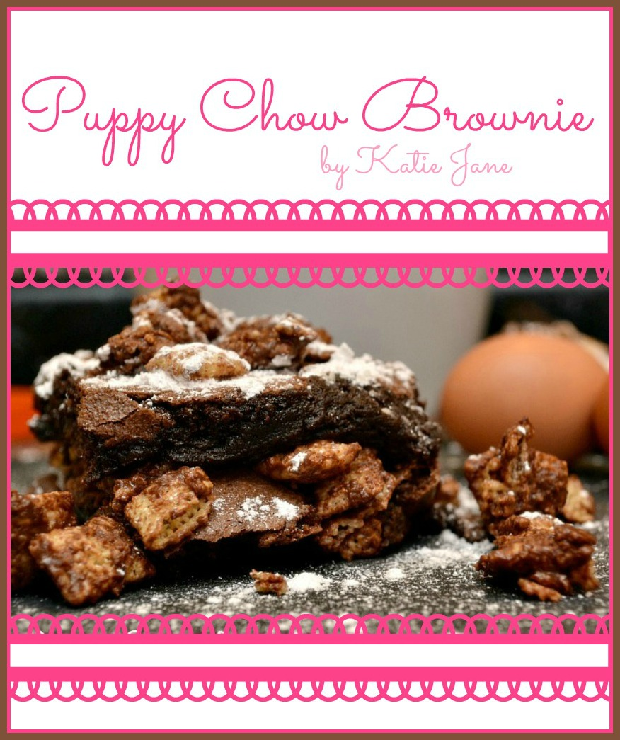 A Valentineu0027s Surprise And Puppy Chow Brownies!
