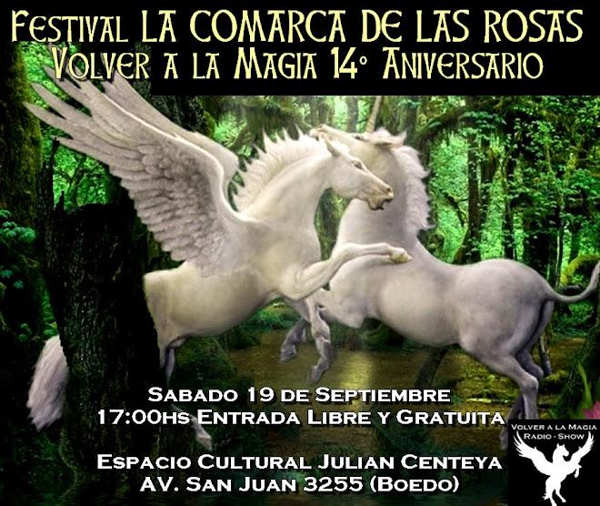 Festival La Comarca de las Rosas Volver a la Magia 14° Aniversario