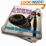 EL REPORTAJE DEL EXTRATERRESTRE (Spanish Edition)