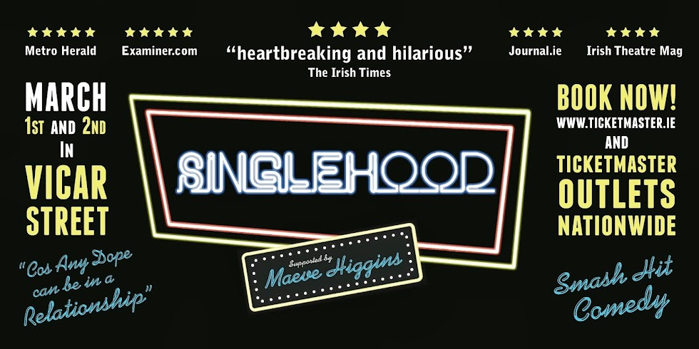 Singlehood - Una McKevitt Theatre